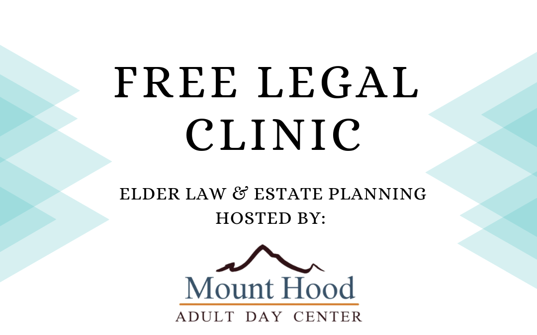 Free Legal Clinic – Elder Law and Estate Planning